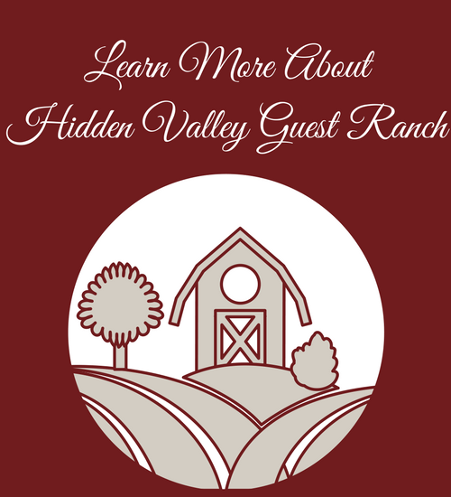 Click here to find out more about hidden valley guest ranch